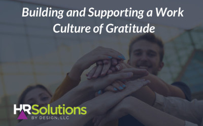 Building and Supporting a Work Culture of Gratitude