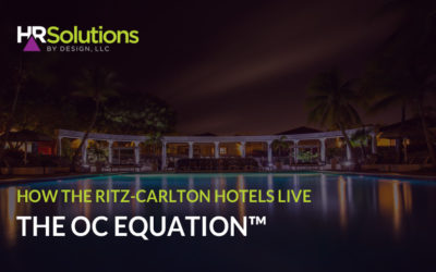 How The Ritz-Carlton Hotels Live The OC Equation™