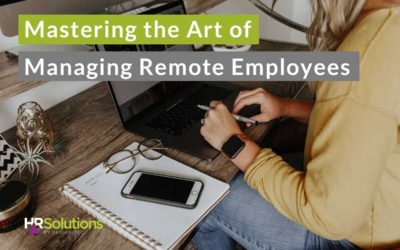 Mastering the Art of Managing Remote Employees