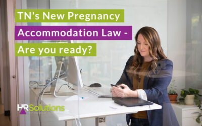 TN's New Pregnancy Accommodation Law – Are you ready?