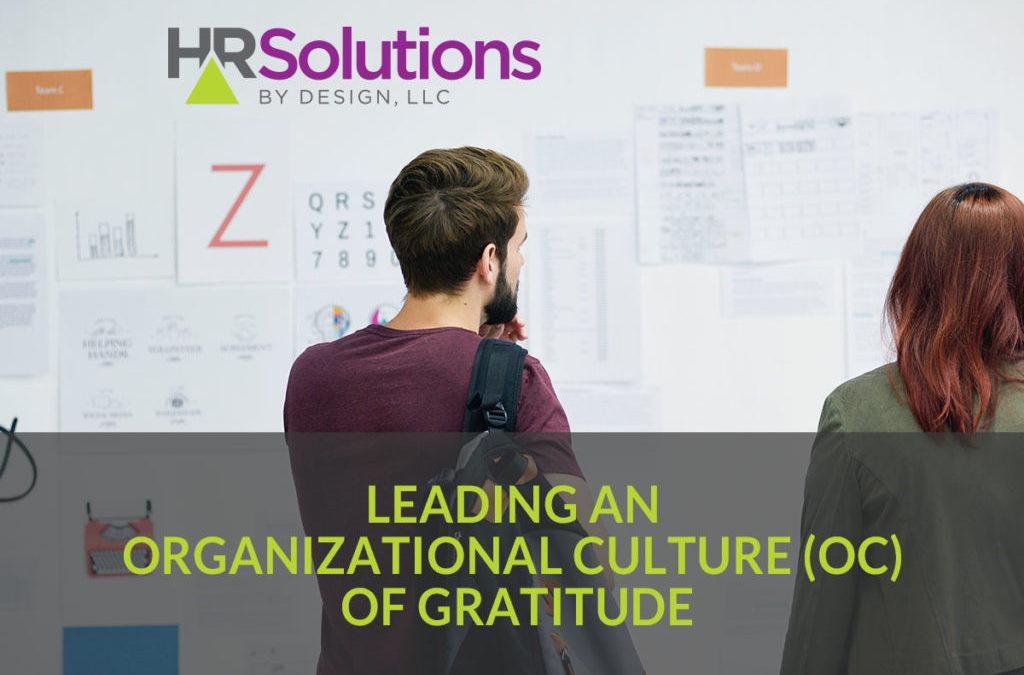 Leading an Organizational Culture (OC) of Gratitude